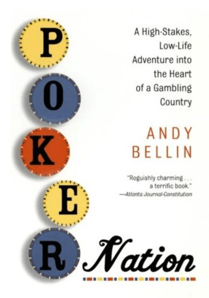 Poker Nation By Andy Bellin book review